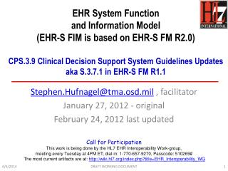 EHR System Function  and Information Model  EHR-S FIM is based on EHR-S FM R2.0   CPS.3.9 Clinical Decision Support Syst