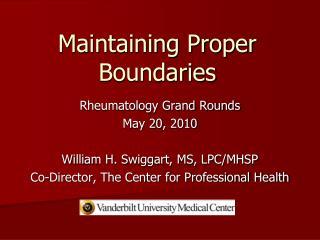 Maintaining Proper Boundaries
