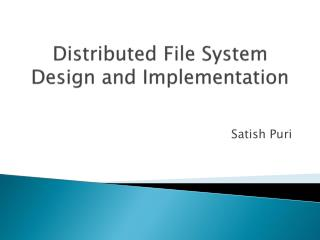 Distributed File System Design and Implementation