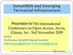 SomaliREN and Emerging Terrestrial Infrastructure