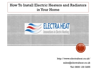 How To Install Electric Heaters and Radiators in Your Home