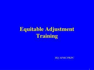 Equitable Adjustment Training