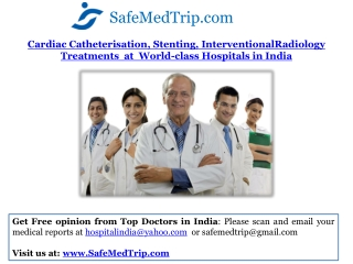 Cardiac Catheterisation, Stenting, InterventionalRadiology T