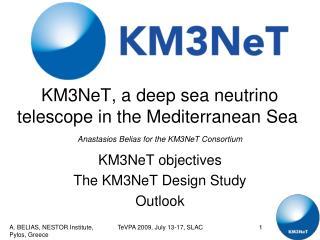 KM3NeT, a deep sea neutrino telescope in the Mediterranean Sea