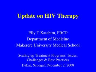 Update on HIV Therapy