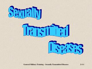 General Military Training   Sexually Transmitted Diseases