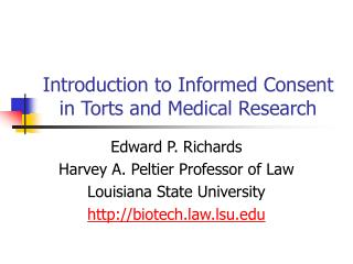 Introduction to Informed Consent in Torts and Medical Research