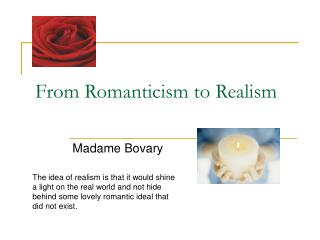From Romanticism to Realism