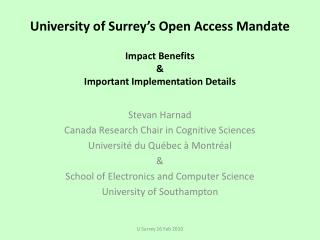 University of Surrey s Open Access Mandate  Impact Benefits  Important Implementation Details