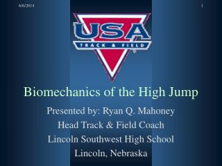 Biomechanics of the High Jump