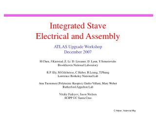 Integrated Stave  Electrical and Assembly