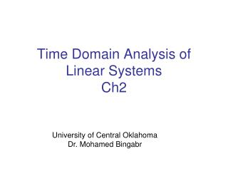 Time Domain Analysis of Linear Systems Ch2
