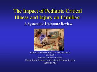 The Impact of Pediatric Critical Illness and Injury on Families:  A Systematic Literature Review