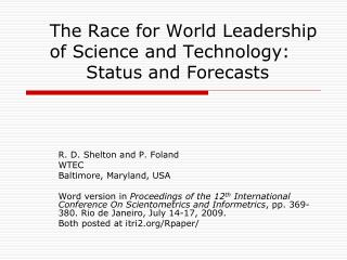 The Race for World Leadership of Science and Technology:         Status and Forecasts