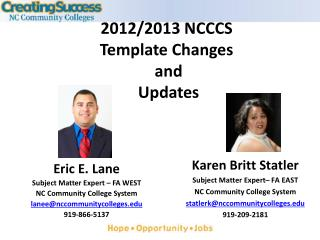 Eric E. Lane Subject Matter Expert   FA WEST NC Community College System laneenccommunitycolleges 919-866-5137