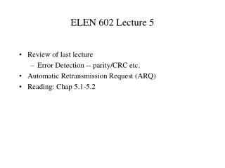 ELEN 602 Lecture 5