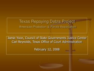 Texas Repaying Debts Project  American Probation  Parole Association