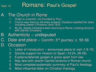 Topic 12               Romans: Paul s Gospel