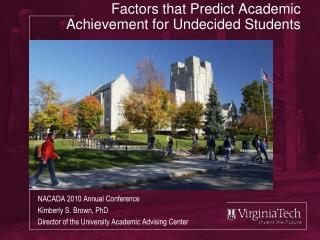 Factors that Predict Academic Achievement for Undecided Students