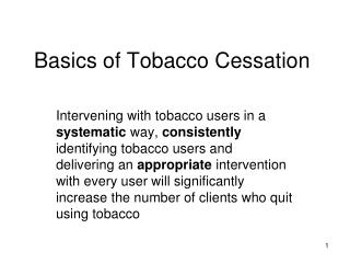 Basics of Tobacco Cessation