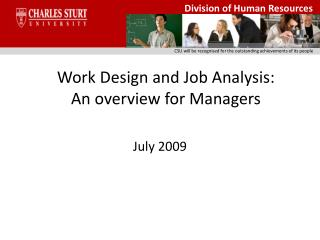 Work Design and Job Analysis: An overview for Managers