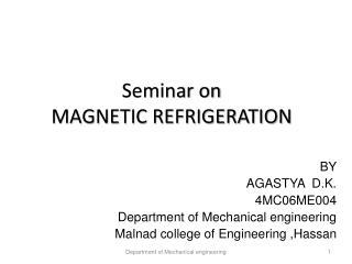 Seminar on MAGNETIC REFRIGERATION