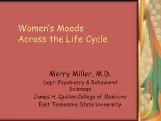Women s Moods  Across the Life Cycle