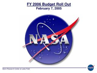 FY 2006 Budget Roll Out February 7, 2005