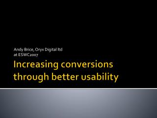 Increasing conversions through better usability