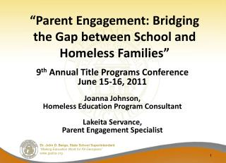 Parent Engagement: Bridging the Gap between School and Homeless Families