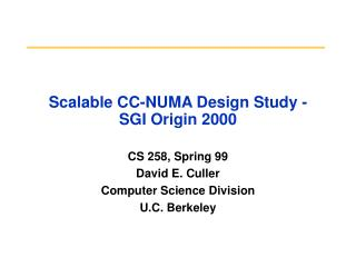 Scalable CC-NUMA Design Study - SGI Origin 2000