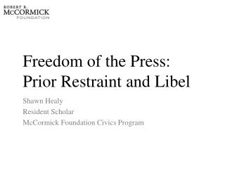 Freedom of the Press:  Prior Restraint and Libel