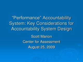 Performance  Accountability System: Key Considerations for Accountability System Design