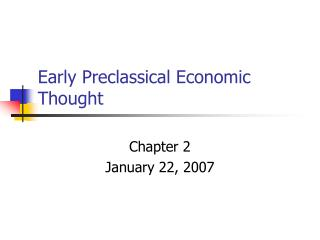 Early Preclassical Economic Thought