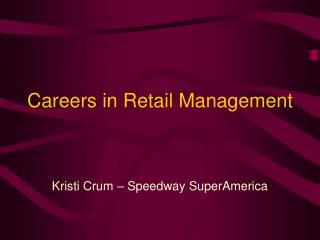 Careers in Retail Management