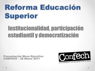 Reforma Educaci n Superior
