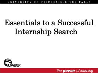 Essentials to a Successful Internship Search
