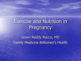 Exercise and Nutrition in Pregnancy