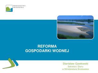 Reforma gospodarki wodnej