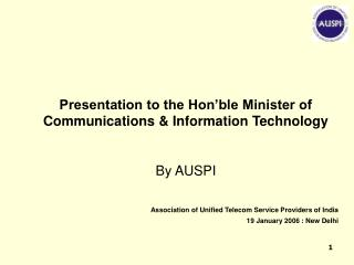 Association of Unified Telecom Service Providers of India  19 January 2006 : New Delhi