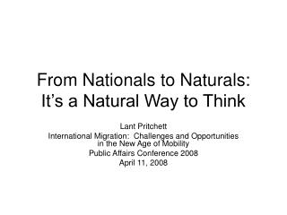 From Nationals to Naturals:  It s a Natural Way to Think