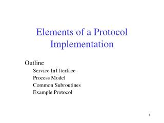 Elements of a Protocol Implementation