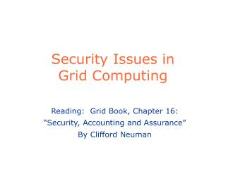 Security Issues in  Grid Computing