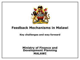 Feedback Mechanisms in Malawi  Key challenges and way forward