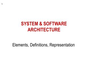 SYSTEM  SOFTWARE ARCHITECTURE