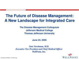 The Future of Disease Management: A New Landscape for Integrated Care