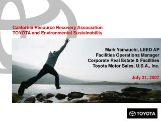 California Resource Recovery Association TOYOTA and Environmental Sustainability