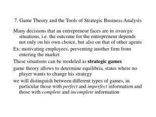 7. Game Theory and the Tools of Strategic Business Analysis