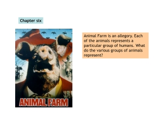 Animal Farm  Chapter Six