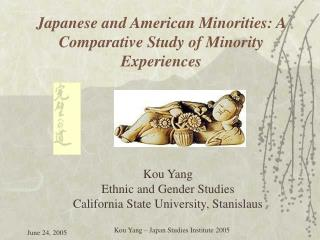 Japanese and American Minorities: A Comparative Study of Minority  Experiences
